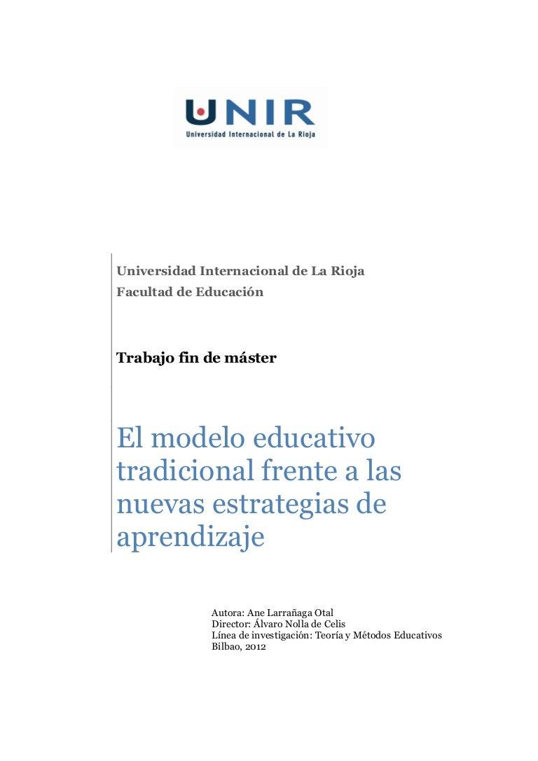 El modelo educativo tradicional frente a las nuevas estrategias de ap…