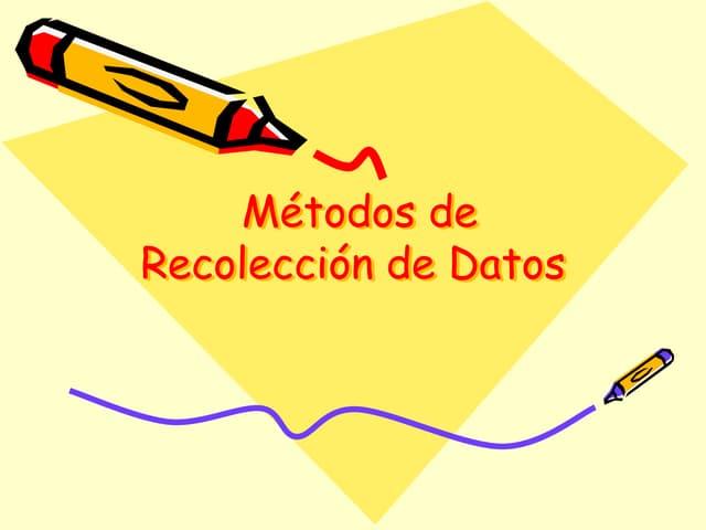 El método de recolección de dato