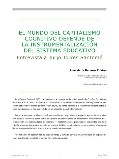 El mundo del capitalismo cognitiva depende de la instrumentalización del sistema educativo.  Entrevista a Jurjo Torres Santomé