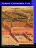 El palacio de Buen Retiro de Madrid, 1630-1812.
