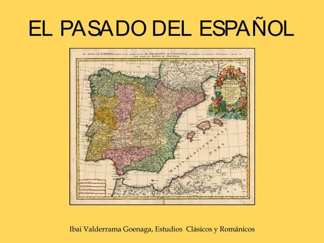 El pasado del español