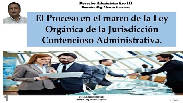 El proceso contenciosos administrativo