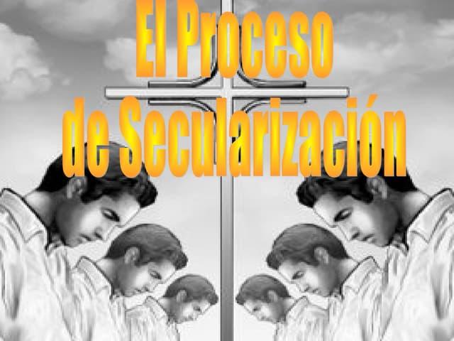 El proceso de secularización