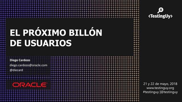 El proximo billon de usuarios