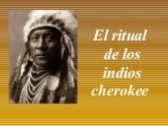 El ritual de_los_indios_cherokee