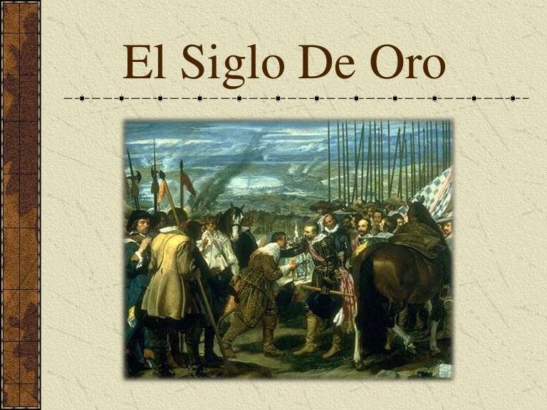 El Siglo de Oro español: literatura, pintura y música ...