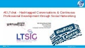 #ELTchat - hashtagged conversations and CPD through social networking