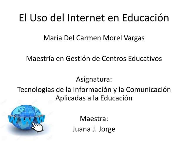 El uso del internet en educacion