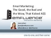 Email Marketing: The Good, the Bad & the WOW 2014
