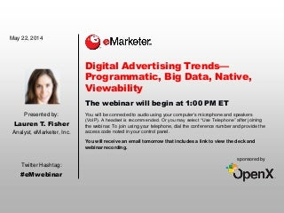Digital Advertising Trends-Programmatic, Big Data, Native, Viewability