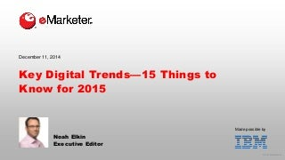 eMarketer Webinar: Key Digital Trends-15 Things to Know for 2015