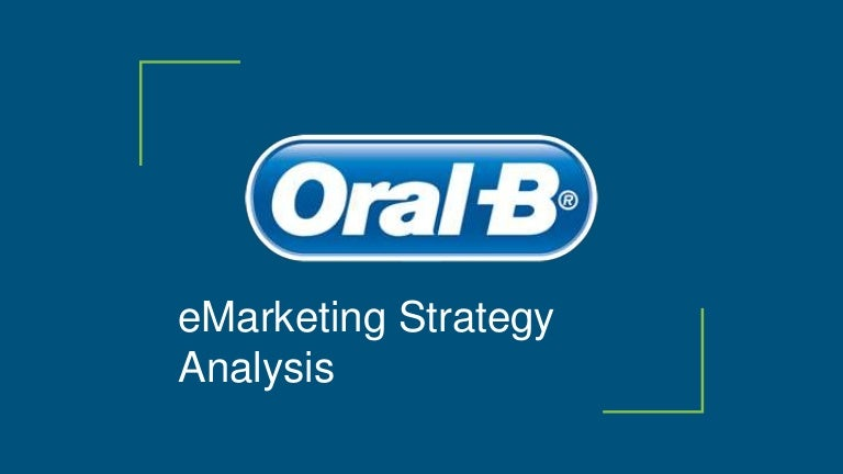Oral-B e-marketing Strategy