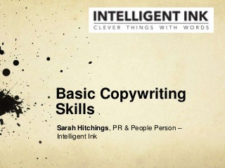 Which computer skills a Copywriter needs to have?