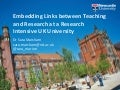 Embedding links between teaching and research at a research intensive UK university