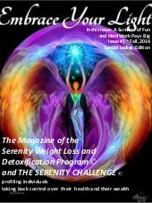Embrace Your Light ~  magazine of the serenity weight loss and detoxification program issue i