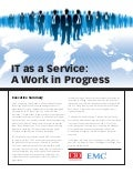 IT as a Service: A Work in Progress