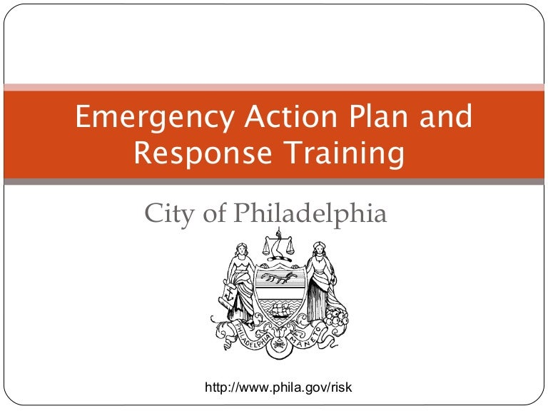 Emergency Action Plan and Response by The City of Philadelphia – Emergency Action Plan Sample