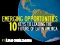 LEADING THE FUTURE OF LATIN AMERICA