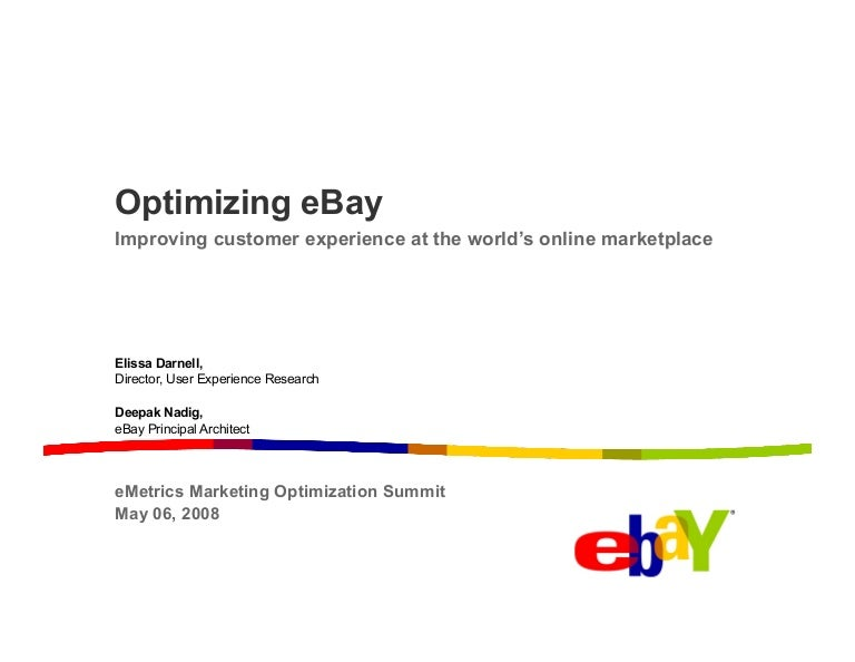 Optimizing Ebay Improving Customer Experience At The World S Online