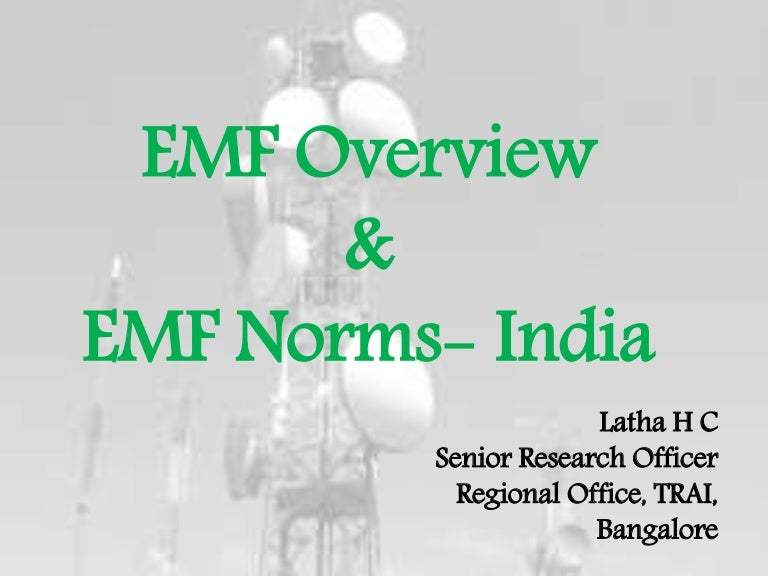 Emf Overview and EMF norms in India