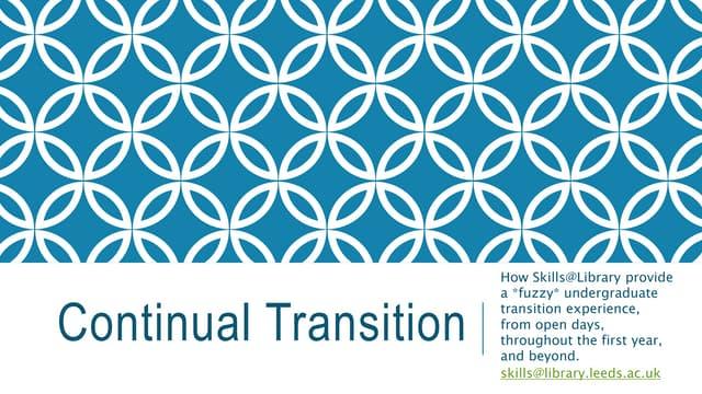 Continual Transition