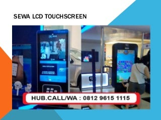 Sewa led layar sentuh android,Sewa led layar sentuh murah, Sewa led layar sentuh android untuk game, No.hp 081296151115