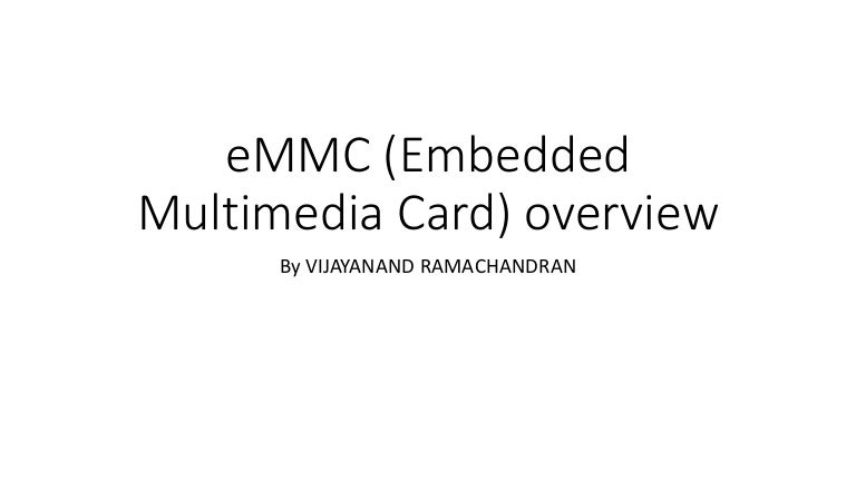eMMC Embedded Multimedia Card overview