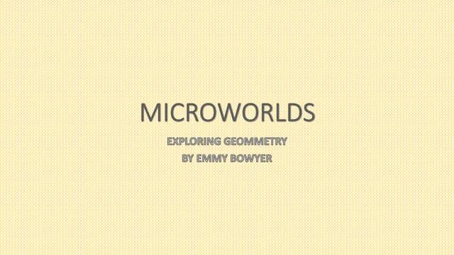 Emmy's microworlds presentation