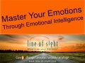 Master Your Emotions Through Emotional Intelligence