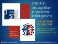 Emotion Recognition in Artificial Intelligence by Valentina Franzoni, Ph.D. in Engineering for Computer Science, Research Fellow in Artificial Intelligence, adjunct professor in Operative Systems
