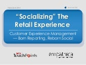 Socializing the Retail Experience