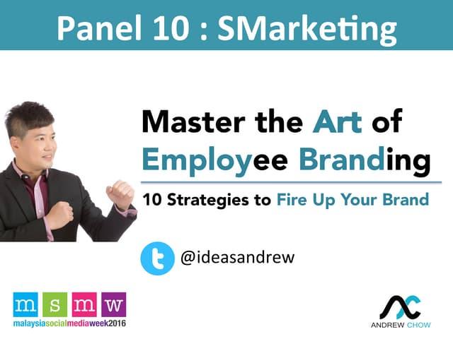 Master The Art of Employee Branding