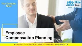 Employee Compensation Planning PowerPoint Presentation Slides