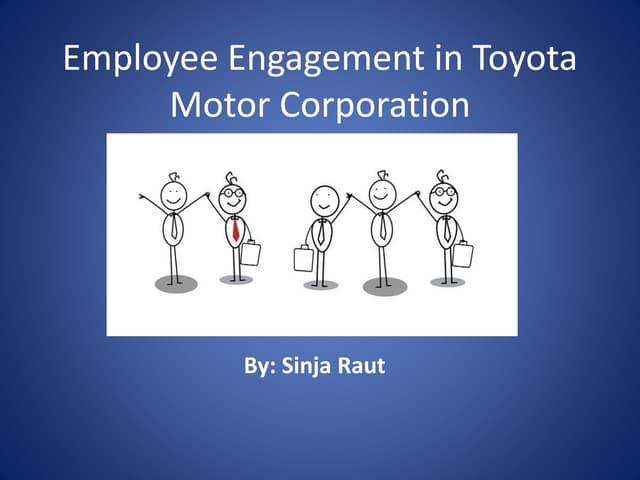 Employee engagement in Toyota Motor Corporation