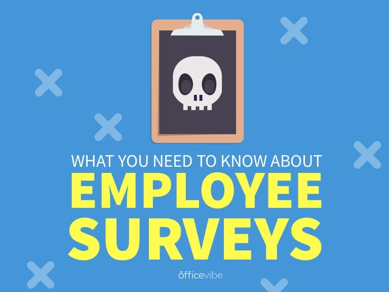 What You Need To Know About Employee Surveys