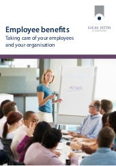 Employee benefits - taking care of your employees and your organisation