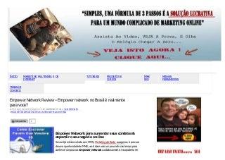 Empower Network Review - Empower network no Brasil é realmente para voce?