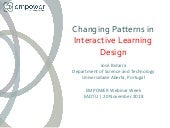 Changing patterns in interactive learning design