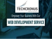 Empower Your Business with Techcronus – Expert Web Development Company in India