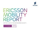 Ericsson Mobility Report, November 2016 - Selected Graphics