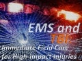 EMS and TBI: Immediate Field Care for High Impact Injuries