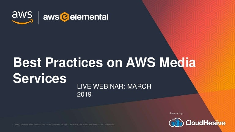 Best Practices on AWS Media Services