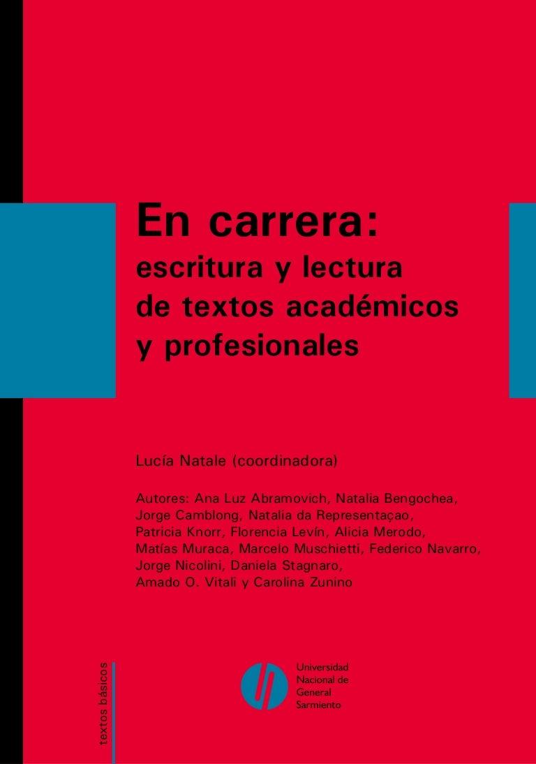 En carrera escritura y lectura de textos académicos y profesionales