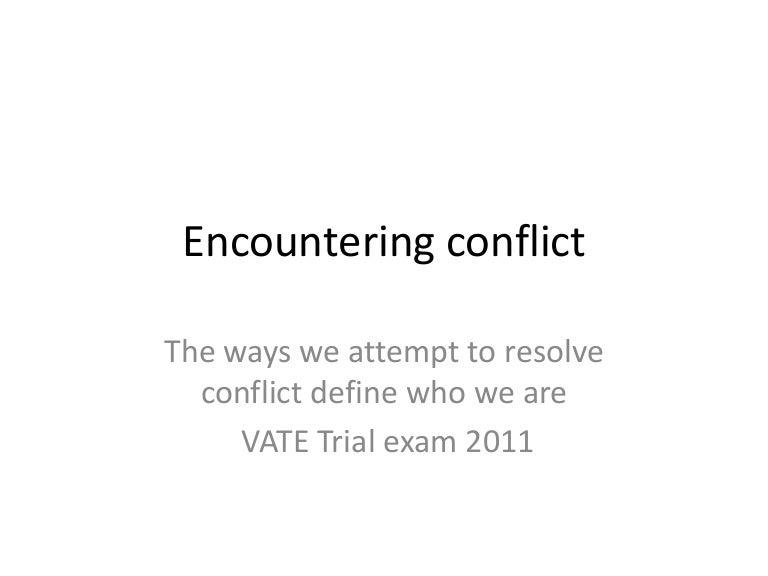 Encountering conflict essays