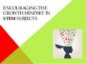 Encouraging the growth mindset in stem subjects