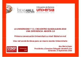 Encuentro Guadalajara 2010 experiencia Universidad 2.0 Universidad Menendez Pelayo