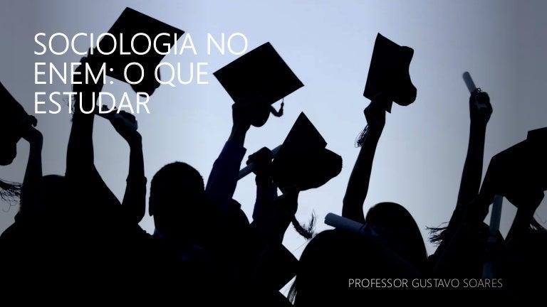 enememfoco sociologia pptx 211003145214 thumbnail 4