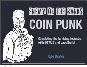 Coinpunk - Enemy of the Banks