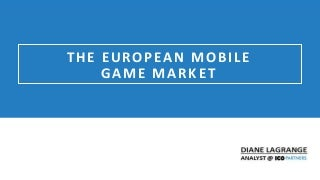 European mobile game market