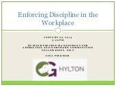 how to enforce discipline in the workplace